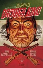100 Bullets : Brother Lono - Eduardo Risso