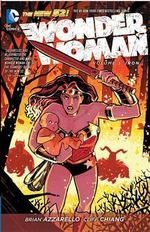 Wonder Woman : Iron (The New 52) : Volume 3 - Cliff Chiang