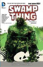 Swamp Thing : Seeder Volume 4 - Kano
