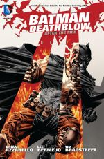 Batman Deathblow After the Fire : After the Fire - Lee Bermejo