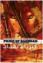 Pride of Baghdad : The Deluxe Edition - Brian K. Vaughan