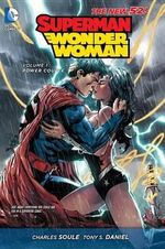 Superman / Wonder Woman : Power Couple : Volume 1 - Charles Soule