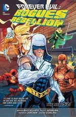 Forever Evil : Rogues Rebellion - Scott Hepburn