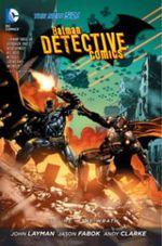 Batman Detective Comics : The Wrath Volume 4 - Jason Fabok