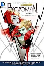 Batwoman : This Blood is Thick  : Volume 4 - W. Haden Blackman