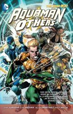 Aquaman and the Others : Legacy of Gold Volume 1 - Manuel Garcia