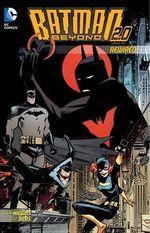 Batman Beyond 2.0 Rewired - Thony Sials