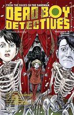 Dead Boy Detectives : Volume 2 - Gary Erskine