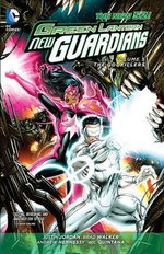 Green Lantern New Guardians : Godkillers Volume 5 - Brad Walker