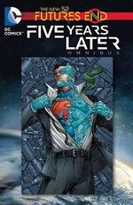DC Comics : Five Years Later Omnibus - Ivan Reis