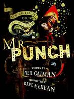 Mr. Punch : 20th Anniversary Edition - Neil Gaiman