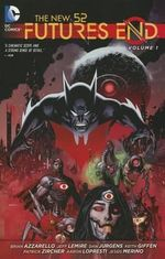 Futures End Volume 1 : The New 52 - Jeff Lemire