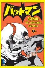 Batman : Manga : Volume 1 - Jiri Kuwata