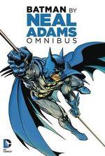 Neal Adams Omnibus - Denny O'Neil