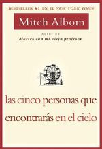Las Cinco Personas Que Encontaras En El Cielo / The Five People You Meet in Heaven - Mitch Albom