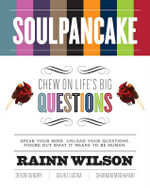 Soulpancake : Chew on Life's Big Questions - Rainn Wilson