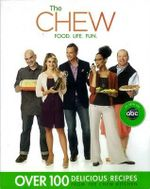 The Chew : Food. Life. Fun