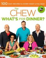 The Chew: What's for Dinner? : Food. Life. Fun - Mario Batali