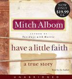 Have a Little Faith : A True Story - Mitch Albom