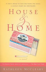 House and Home - Kathleen McCleary