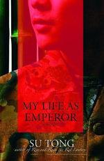 My Life as Emperor - Su Tong