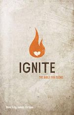 NKJV Ignite : The Bible for Teens - Thomas Nelson Publishers