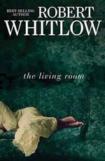 The Living Room - Robert Whitlow