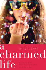 A Charmed Life - Jenny B. Jones