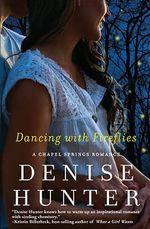 Dancing with Fireflies - Denise Hunter