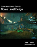 Game Development Essentials : Game Level Design - Travis Castillo