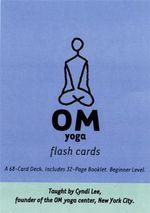 OM Yoga Flash Cards - Cyndi Lee