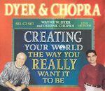 Creating Your World - Wayne W. Dyer