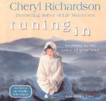 Tuning in - Cheryl Richardson