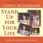 Stand Up for Your Life - Cheryl Richardson
