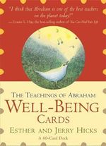 Teachings of Abraham Well-Being Cards - Esther Hicks