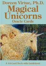 Magical Unicorn Oracle Cards : A 44-Card Deck and Guidebook - Doreen Virtue