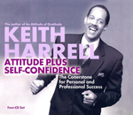 Attitude Plus Self-Confidence - Keith Harrell