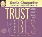 Trust Your Vibes - Sonia Choquette