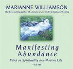 Manifesting Abundance - Marianne Williamson