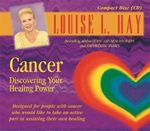 Cancer : Discovering Your Healing Power - Louise L Hay