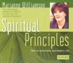 Spiritual Principles : Talks on Spirituality and Modern Life - Marianne Williamson