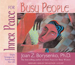 Inner Peace for Busy People - Joan Borysenko