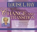 Change and Transition - Louise L. Hay