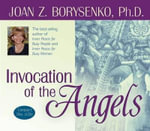 Invocation of the Angels - Joan Z. Borysenko