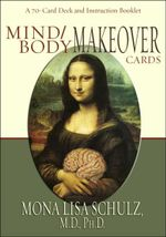 Mind/Body Makeover Cards - Mona Lisa Schulz