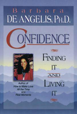 Confidence  :  Finding It and Living It - De Angelis Barbara