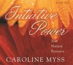 Intuitive Power : Your Natural Resources - Caroline Myss