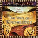 The Voice of Knowledge Cards  :  A 48-Card Deck - Don Miguel Ruiz