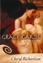 Grace Cards : A 50-Card Deck - Cheryl Richardson