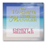 The 10-Minute Stress Manager - Emmett E. Miller